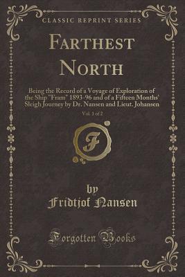 Farthest North, Vol. 1 of 2
