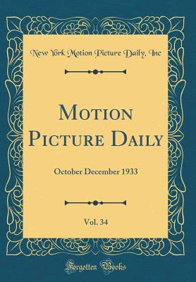 Motion Picture Daily, Vol. 34
