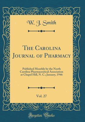 The Carolina Journal of Pharmacy, Vol. 27