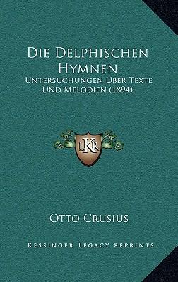 Die Delphischen Hymn...