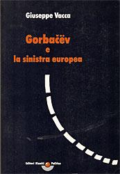 Gorbačëv e la sini...