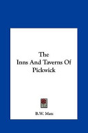 The Inns and Taverns of Pickwick