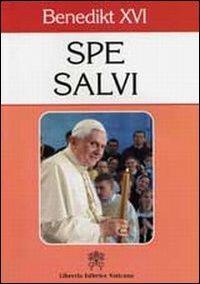 Spe salvi. Enzyklika Spe Salvi von Papst Benedikt XVI. Ediz. tedesca