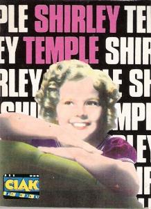Shirley Temple, la vita, il mito, i film