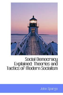 Social Democracy Explained