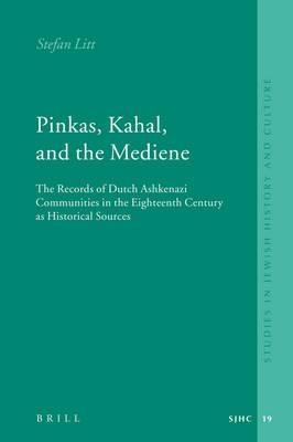 Pinkas, Kahal, and the Mediene