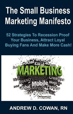 The Small Business Marketing Manifesto