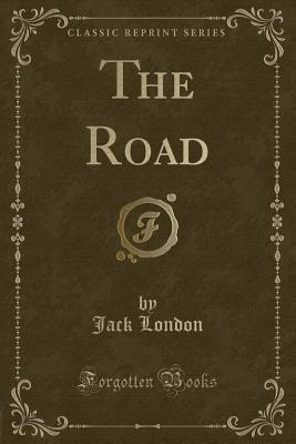 The Road (Classic Reprint)