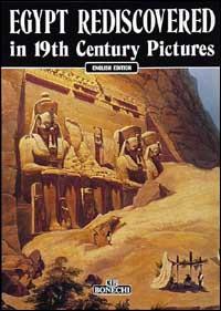 L' Egitto riscoperto nelle immagini del XIX secolo
