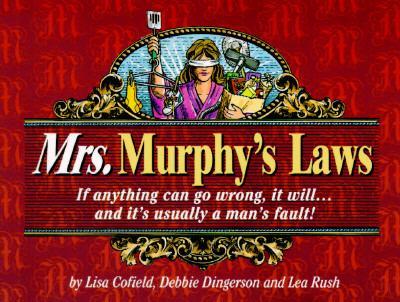 Mrs. Murphy's Laws