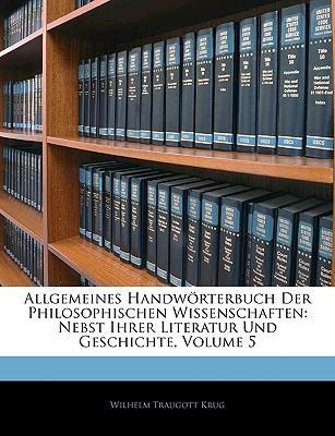 Allgemeines Handwörterbuch Der Philosophischen Wissenschaften