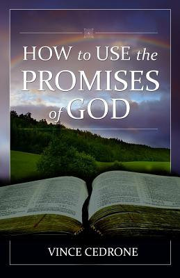 How to Use the Promises of God
