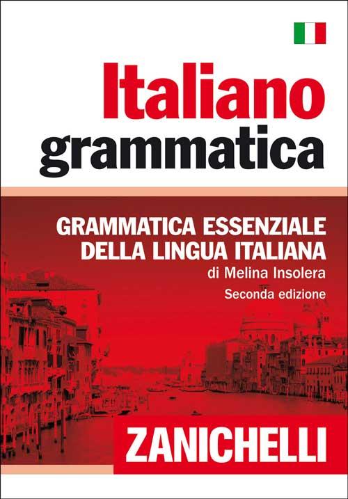 Italiano grammatica. Grammatica essenziale della lingua italiana