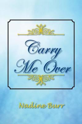Carry Me over