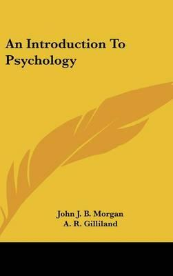 An Introduction to Psychology