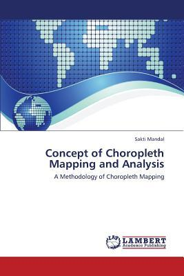 Concept of Choropleth Mapping and Analysis