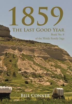 1859-the Last Good Year