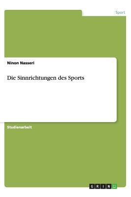 Die Sinnrichtungen des Sports