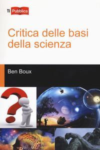Critica delle basi della scienza