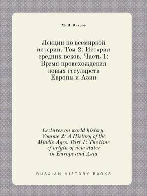Lectures on World History. Volume 2