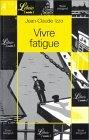Vivre fatigue - nouv...