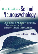 e-Study Guide for: Best Practices in School Neuropsychology: Guidelines for Effective Practice, Assessment, and Evidence-Based Intervention by Daniel C. Miller (Editor), ISBN 9780470422038