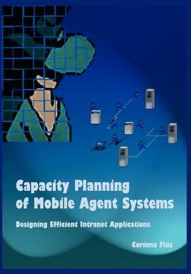 Capacity Planning of Mobile Agent Systems