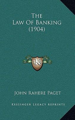 The Law of Banking (1904)