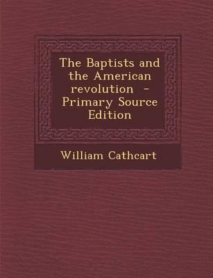 The Baptists and the American Revolution