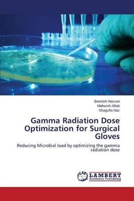 Gamma Radiation Dose Optimization for Surgical Gloves