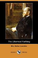 The Uttermost Farthing (Dodo Press)