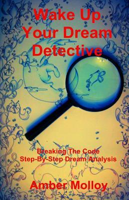 Wake Up Your Dream Detective