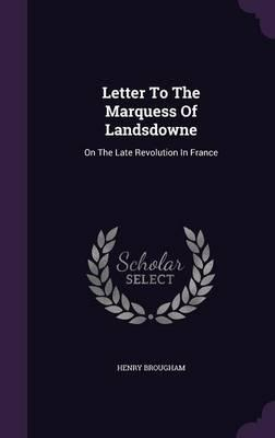 Letter to the Marquess of Landsdowne