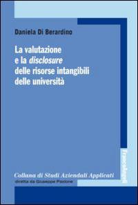 La valutazione e la disclosure delle risorse intangibili delle università
