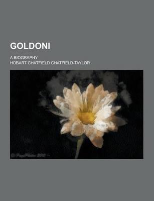 Goldoni; A Biography