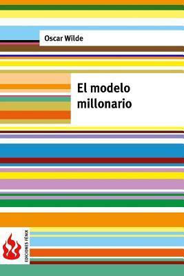 El modelo millonario
