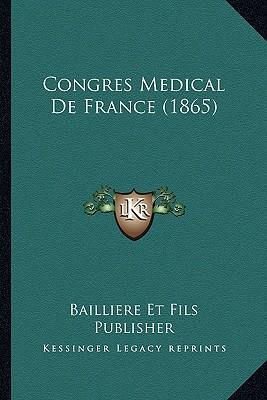 Congres Medical de France (1865)