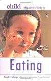 Child Magazine's Guide to Eating