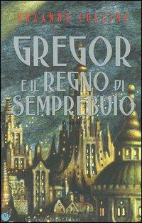 Gregor e il regno di...
