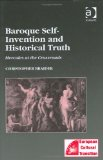 Baroque Self-Invention and Historical Truth