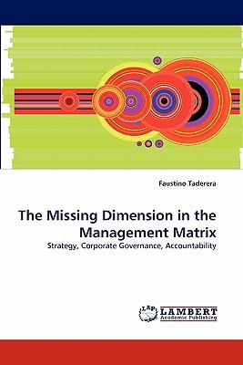 The Missing Dimension in the Management Matrix