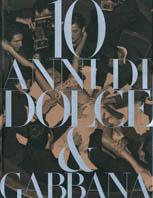 10 anni di Dolce & Gabbana