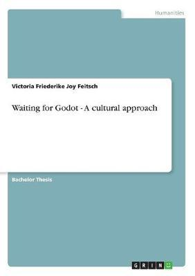 Waiting for Godot - A cultural approach