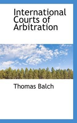 International Courts of Arbitration