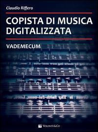Copista di musica digitalizzata. Vademecum