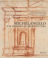 Michelangelo e il disegno di architettura