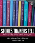 Stories Trainers Tell