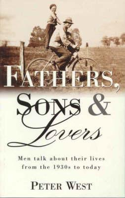 Fathers, Sons and Lovers