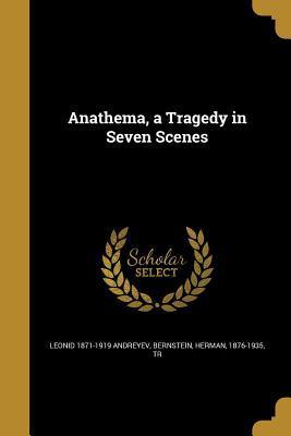 ANATHEMA A TRAGEDY IN 7 SCENES