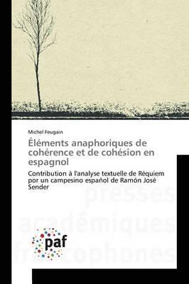 Elements Anaphoriques de Coherence et de Cohesion en Espagnol